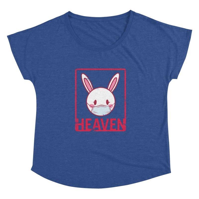 Closer to Heaven-Safety Women's Dolman by kentackett's Artist Shop