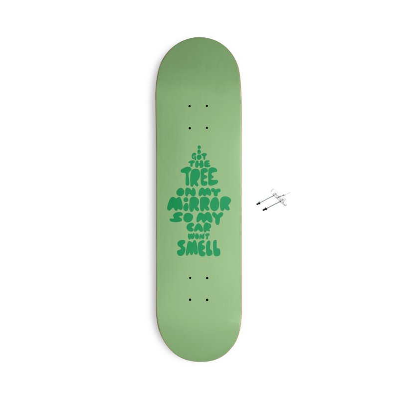 Trees Accessories With Hanging Hardware Skateboard by KENYONB Threadless Shop