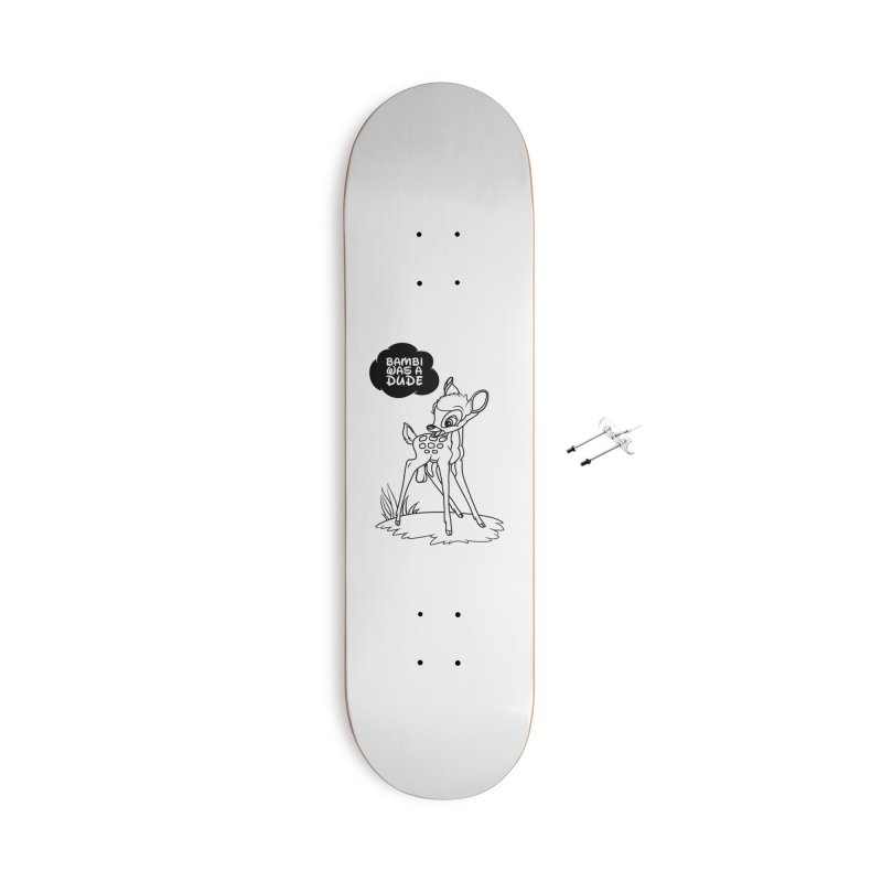 Bambi Was A Dude Accessories With Hanging Hardware Skateboard by KENYONB Threadless Shop