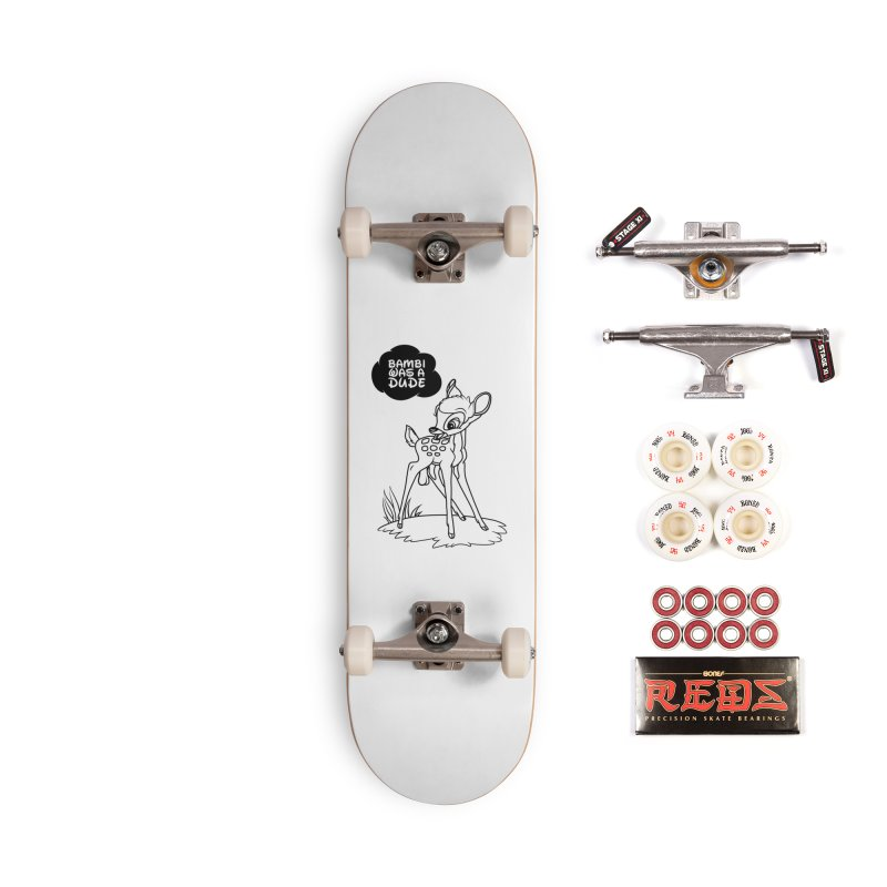 Bambi Was A Dude Accessories Complete - Pro Skateboard by KENYONB Threadless Shop