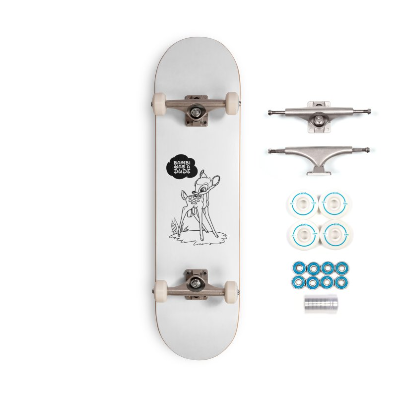 Bambi Was A Dude Accessories Complete - Basic Skateboard by KENYONB Threadless Shop