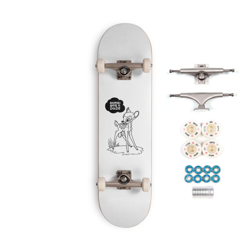 Bambi Was A Dude Accessories Complete - Premium Skateboard by KENYONB Threadless Shop