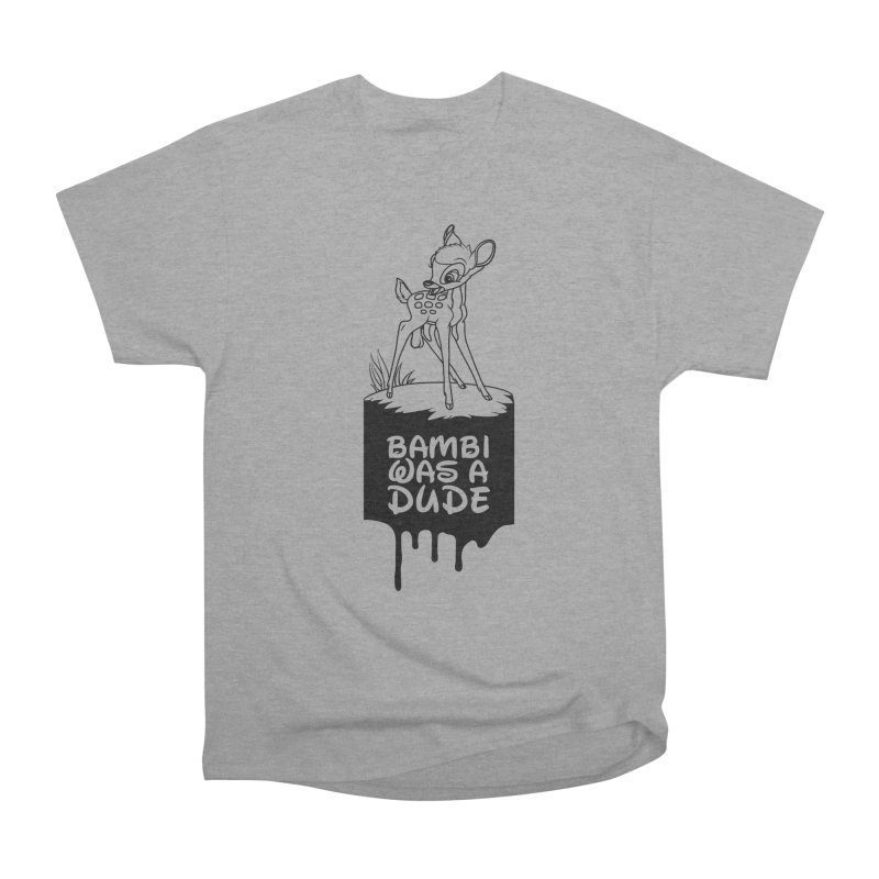 Bambi Was A Dude Women's Heavyweight Unisex T-Shirt by KENYONB Threadless Shop
