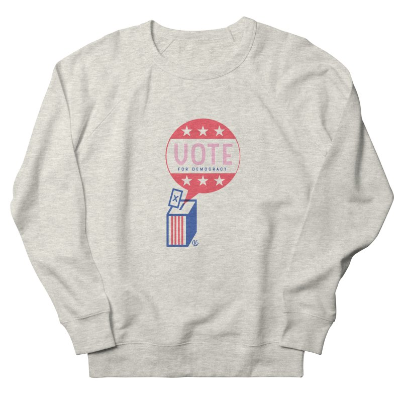 Vote for Democracy Men's French Terry Sweatshirt by Kevin's Pop Shop