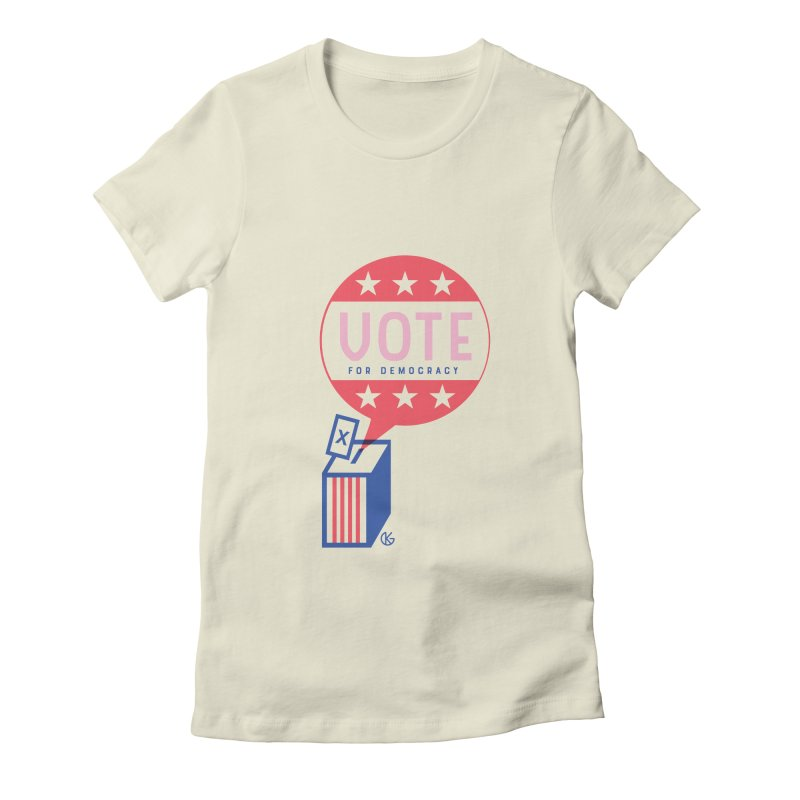 Vote for Democracy Women's Fitted T-Shirt by Kevin's Pop Shop