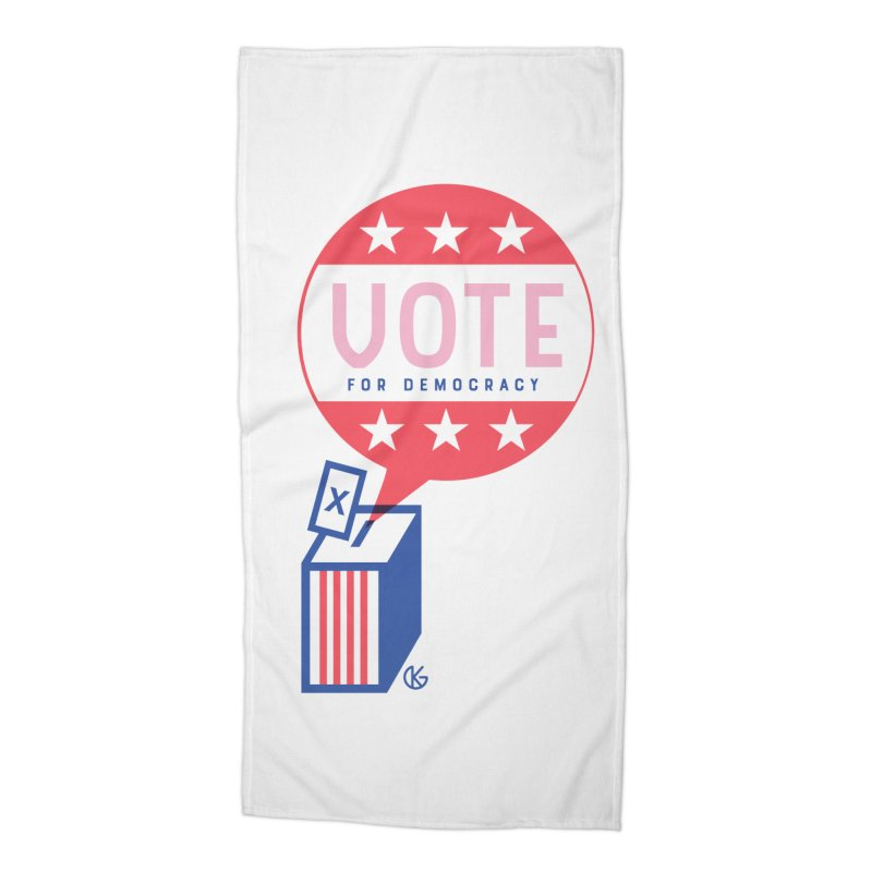 Vote for Democracy Accessories Beach Towel by Kevin's Pop Shop