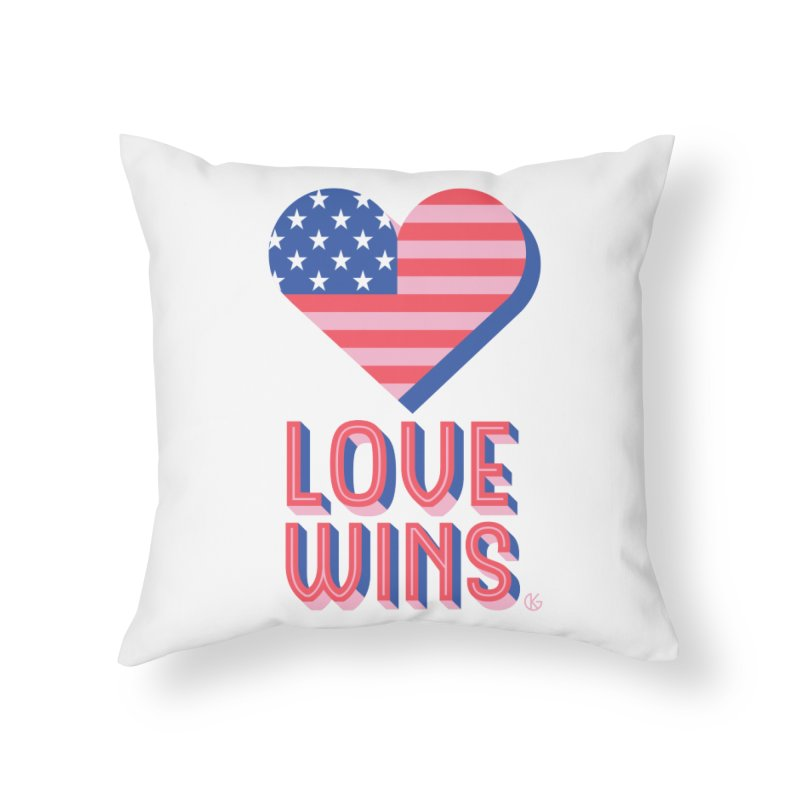 Love Wins Home Throw Pillow by Kevin's Pop Shop