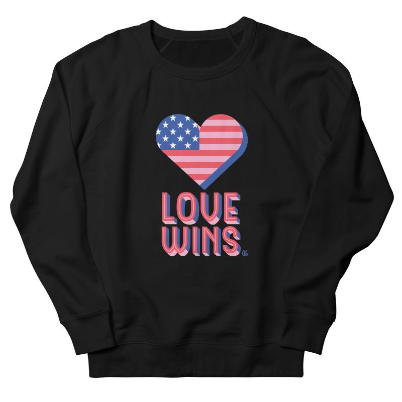 Love Wins Women's French Terry Sweatshirt by Kevin's Pop Shop
