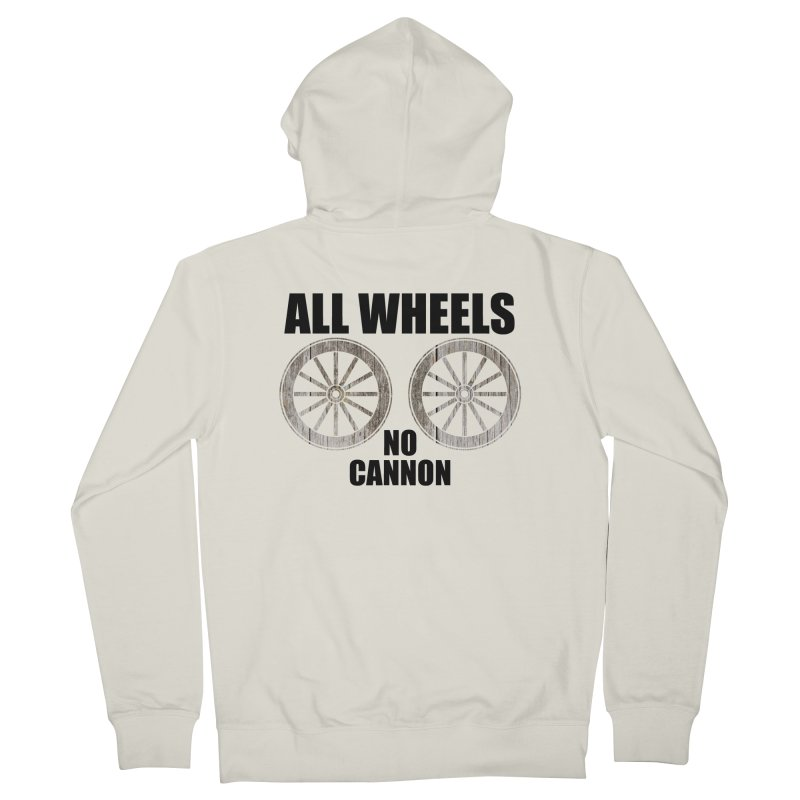 ALL WHEELS, No Cannon Men's Zip-Up Hoody by The SHIZIRT