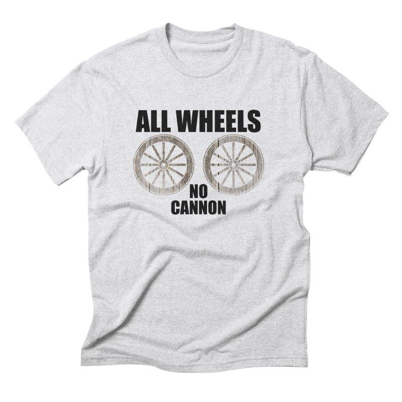ALL WHEELS, No Cannon Men's Triblend T-shirt by The SHIZIRT