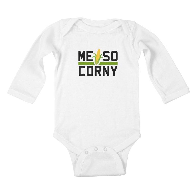 ME SO CORNY Kids Baby Longsleeve Bodysuit by The SHIZIRT