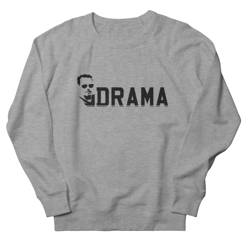 DRAMA Men's Sweatshirt by The SHIZIRT