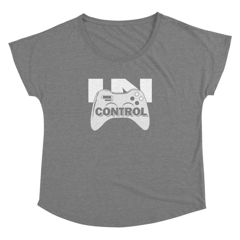 GAME SERIES: IN CONTROL Women's Dolman by The SHIZIRT