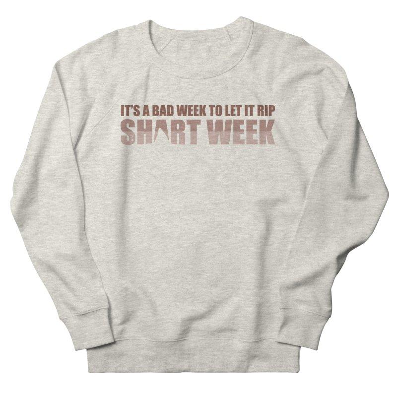 SHART WEEK! Women's Sweatshirt by The SHIZIRT