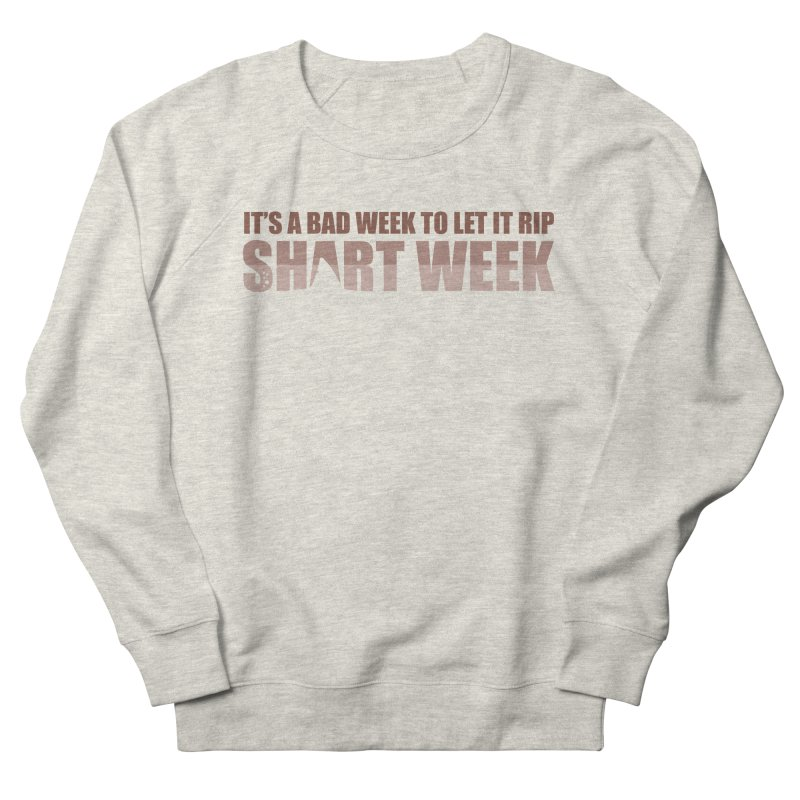 SHART WEEK! Men's Sweatshirt by The SHIZIRT