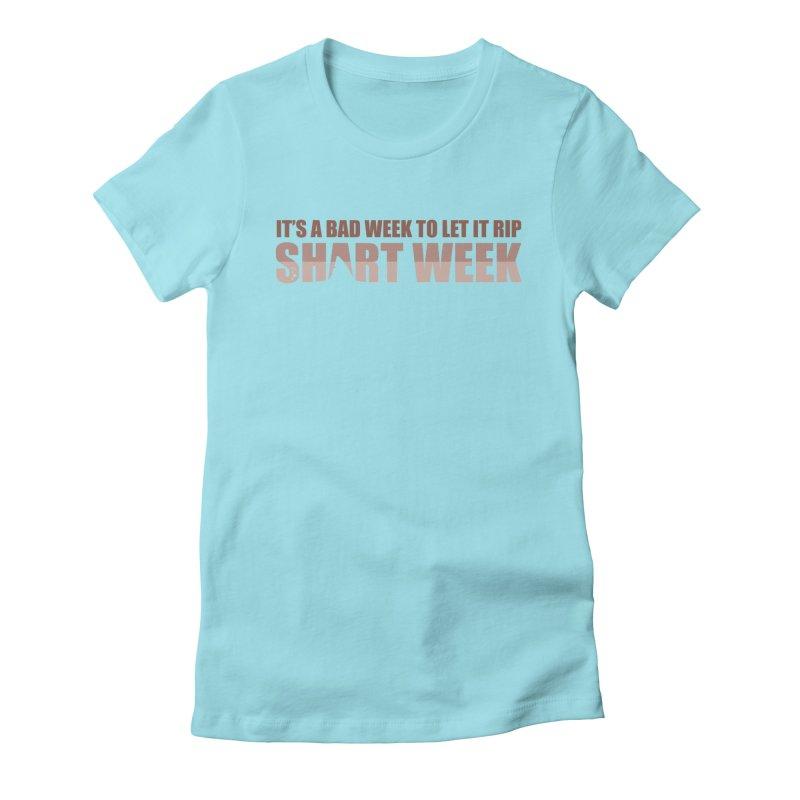 SHART WEEK! Women's Fitted T-Shirt by The SHIZIRT