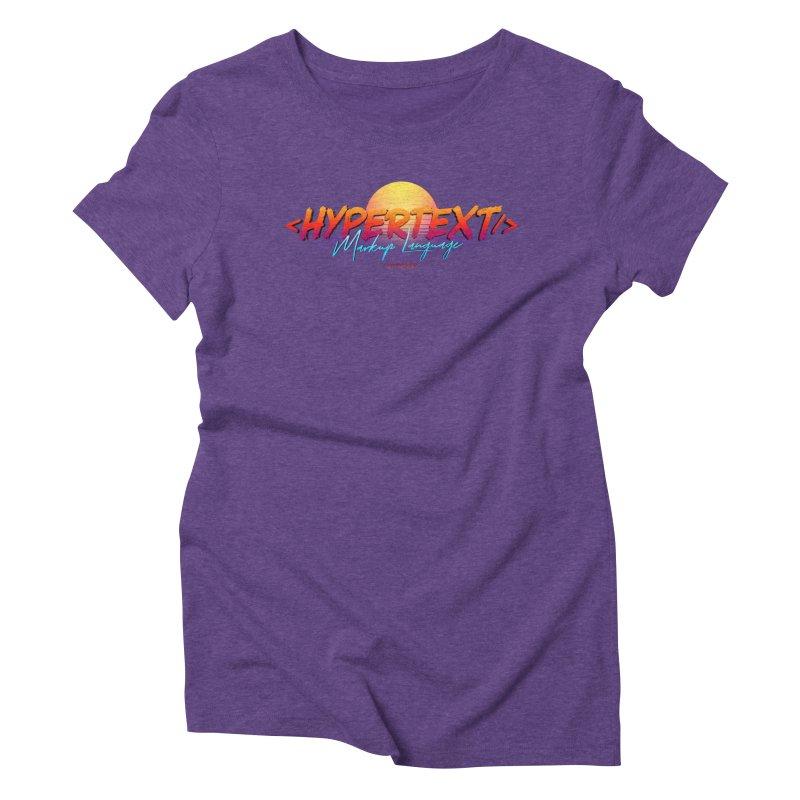 HyperText Markup Language Women's Triblend T-Shirt by @keyframers Web Developer Merch