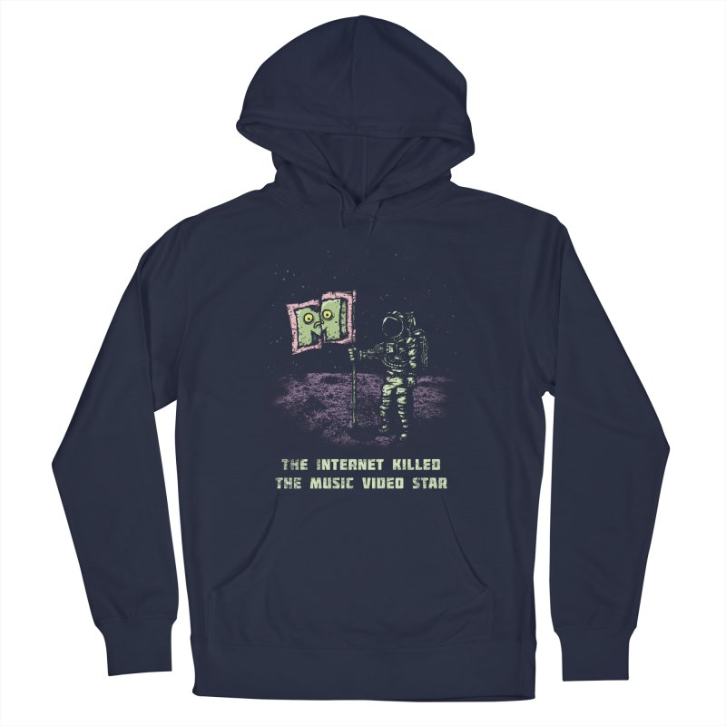 The Internet Killed the Video Star Women's Pullover Hoody by kg07's Artist Shop