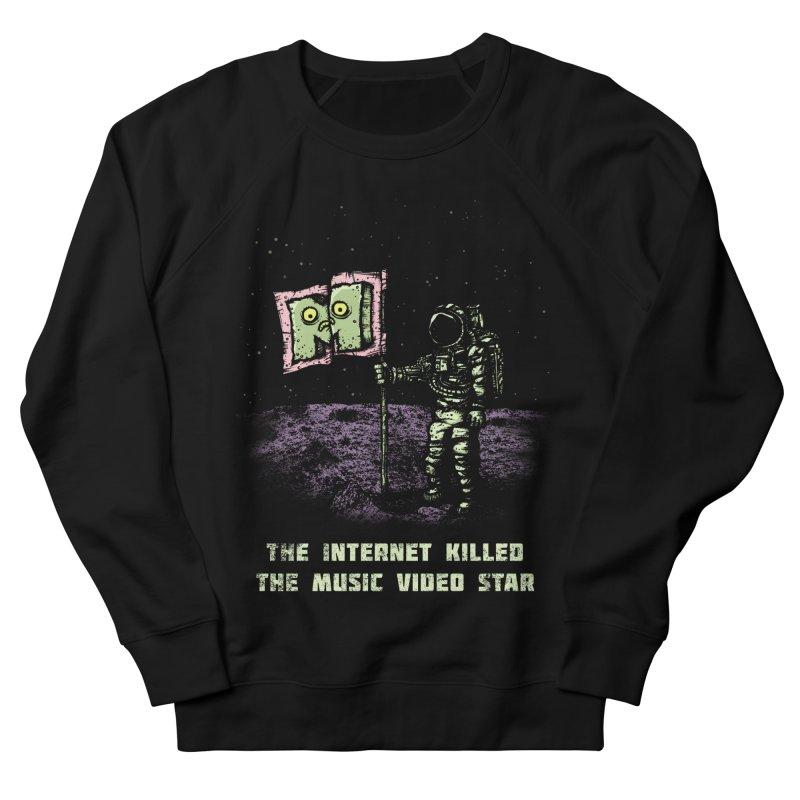 The Internet Killed the Video Star Women's Sweatshirt by kg07's Artist Shop