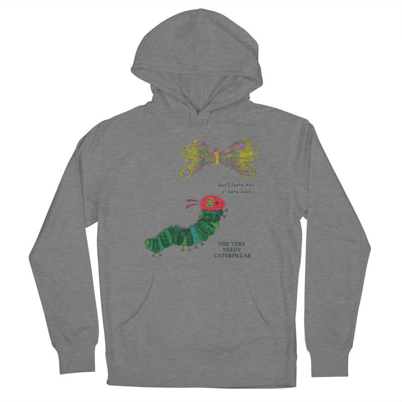The Very Needy Caterpillar Women's Pullover Hoody by kg07's Artist Shop