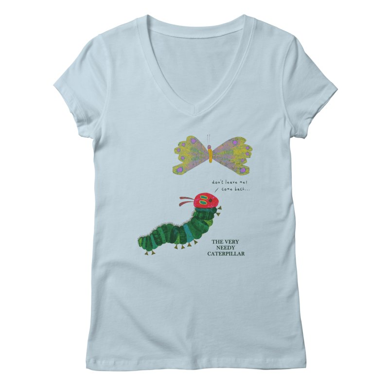 The Very Needy Caterpillar Women's V-Neck by kg07's Artist Shop