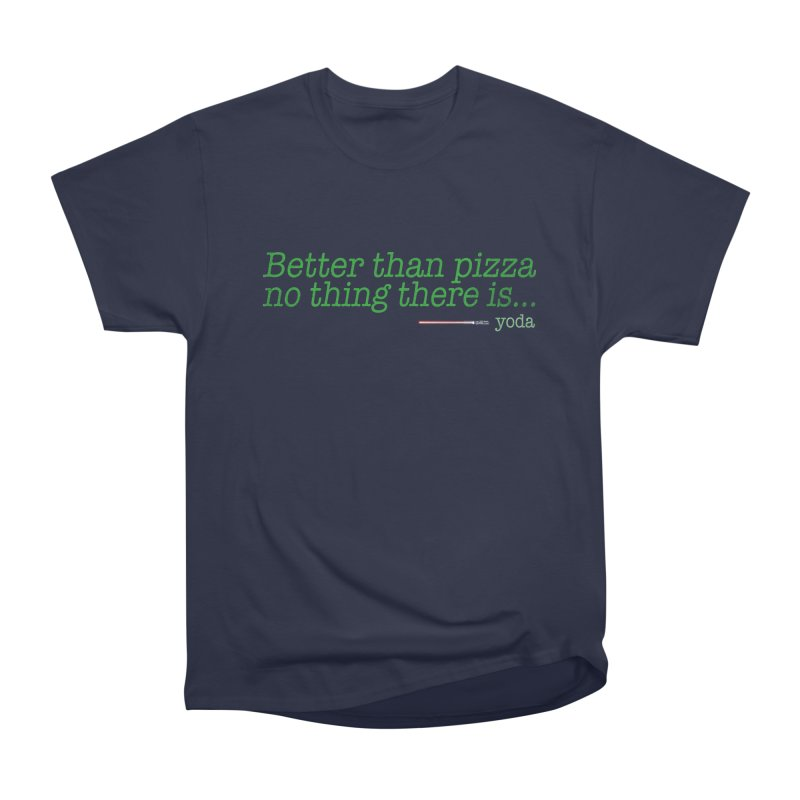 eat pizza you must Men's Classic T-Shirt by kharmazero's Artist Shop