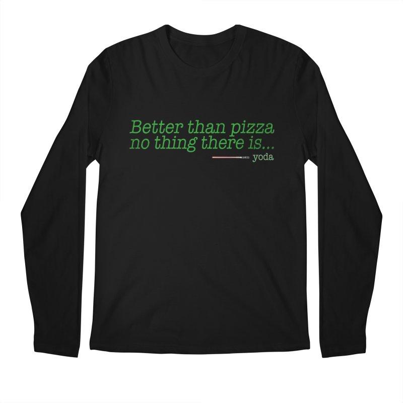 eat pizza you must Men's Longsleeve T-Shirt by kharmazero's Artist Shop