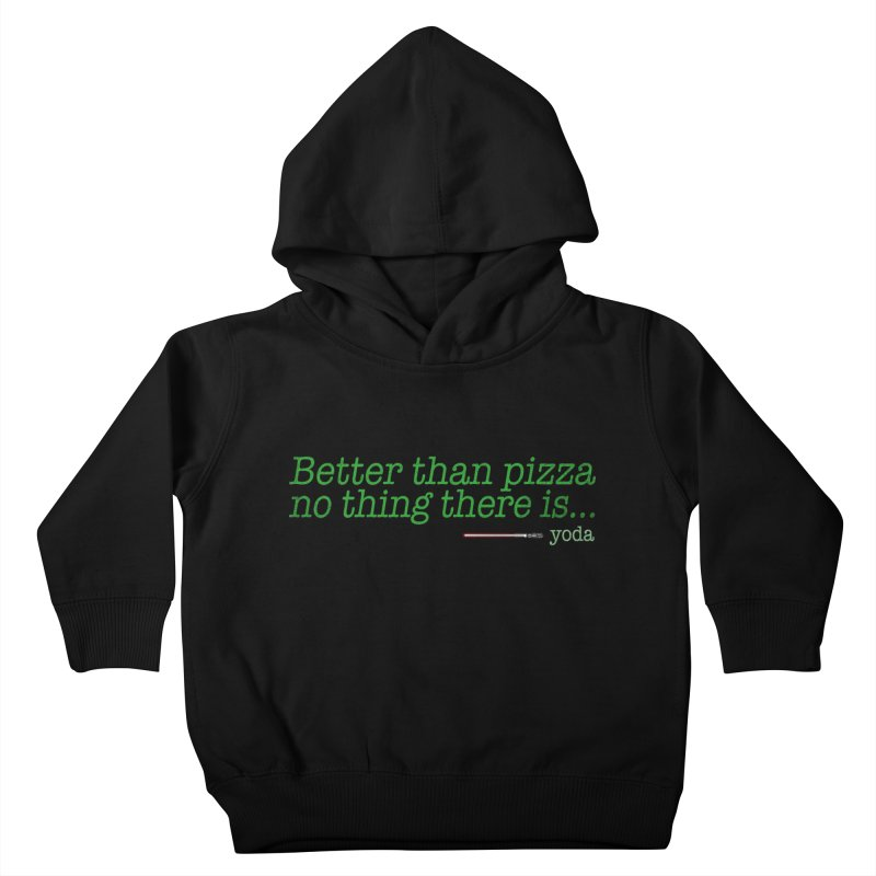 eat pizza you must Kids Toddler Pullover Hoody by kharmazero's Artist Shop