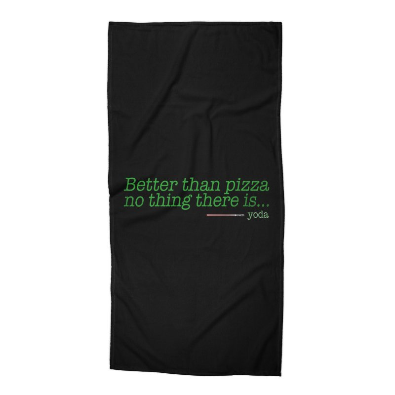 eat pizza you must Accessories Beach Towel by kharmazero's Artist Shop