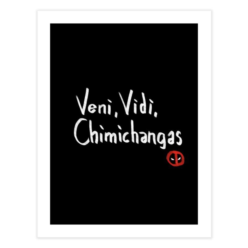 chimichangas Home Fine Art Print by kharmazero's Artist Shop