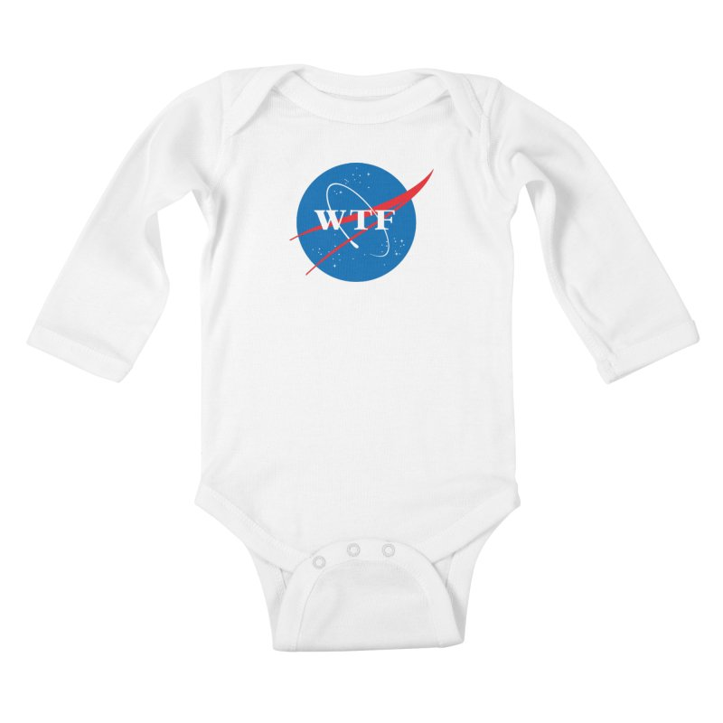 Space WTF? Kids Baby Longsleeve Bodysuit by To Boldly Merch