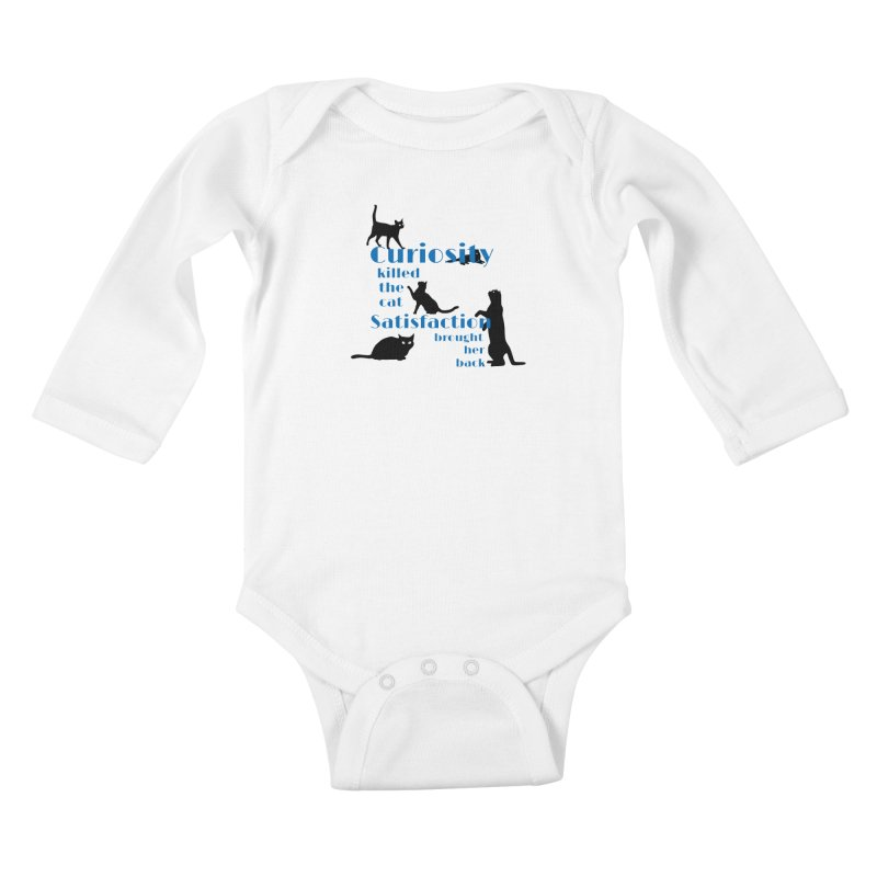 Curiosity killed the Cat Kids Baby Longsleeve Bodysuit by To Boldly Merch