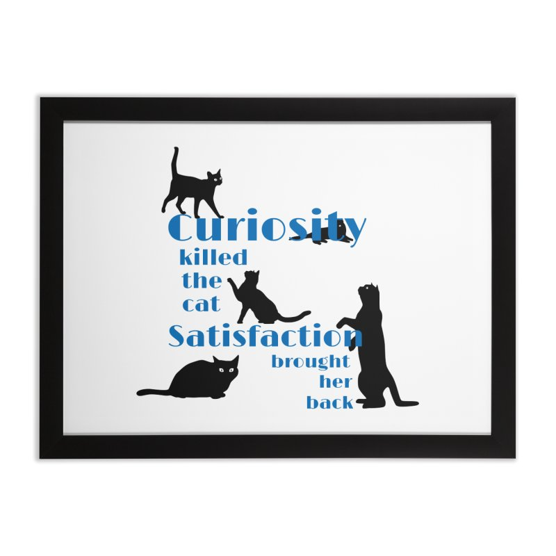 Curiosity killed the Cat Home Framed Fine Art Print by To Boldly Merch