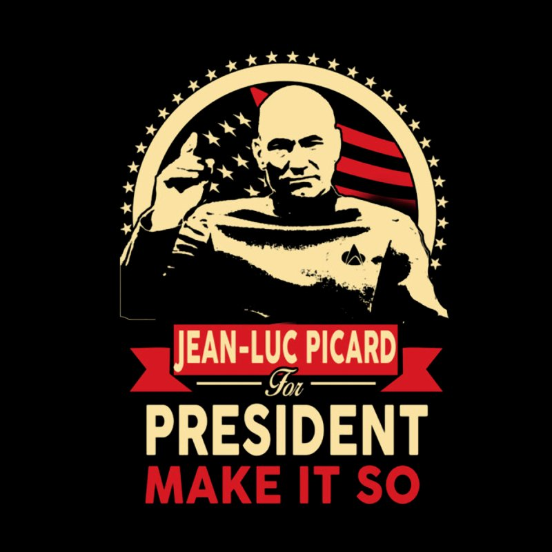 Jean-Luc Picard for President by khurst's Artist Shop