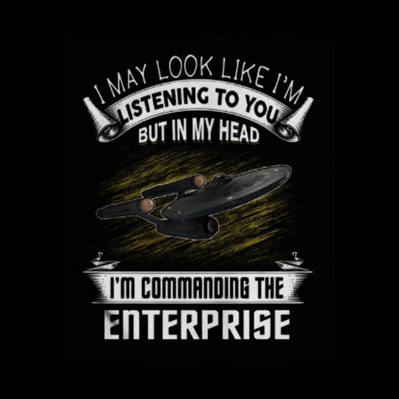 Commanding the Enterprise None  by khurst's Artist Shop