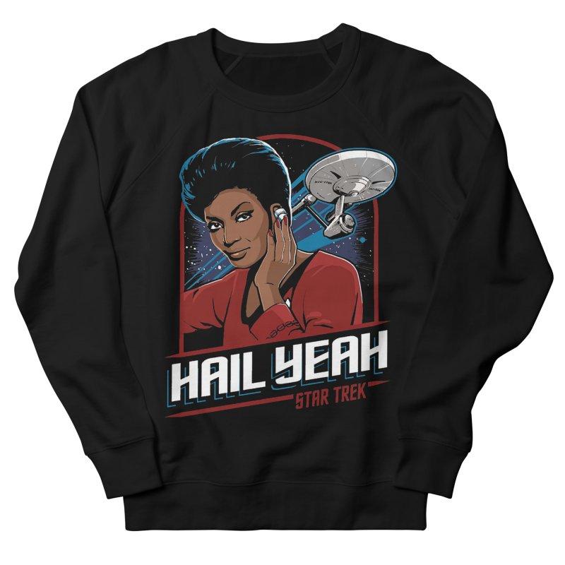 Hail Yeah - Nyota Uhura Men's Sweatshirt by khurst's Artist Shop