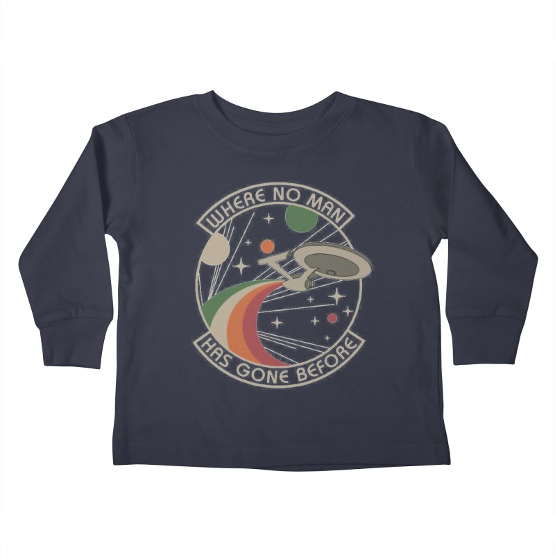 Where No Man Has Gone Before Kids Toddler Longsleeve T-Shirt by khurst's Artist Shop