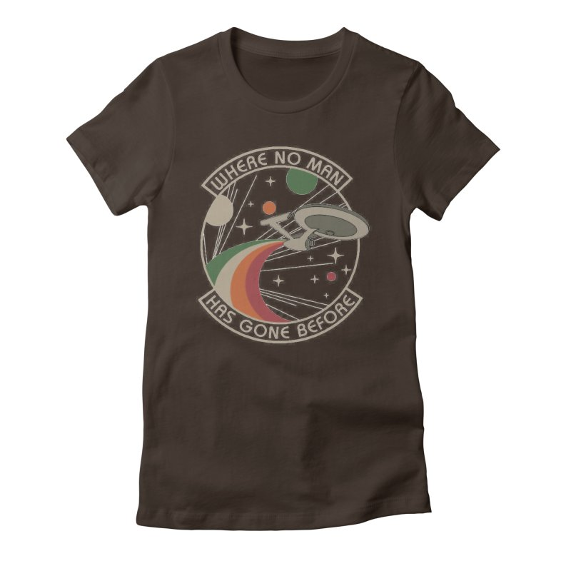 Where No Man Has Gone Before Women's Fitted T-Shirt by khurst's Artist Shop