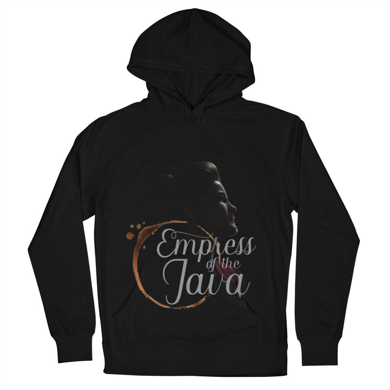 Empress of the Java Women's Pullover Hoody by khurst's Artist Shop
