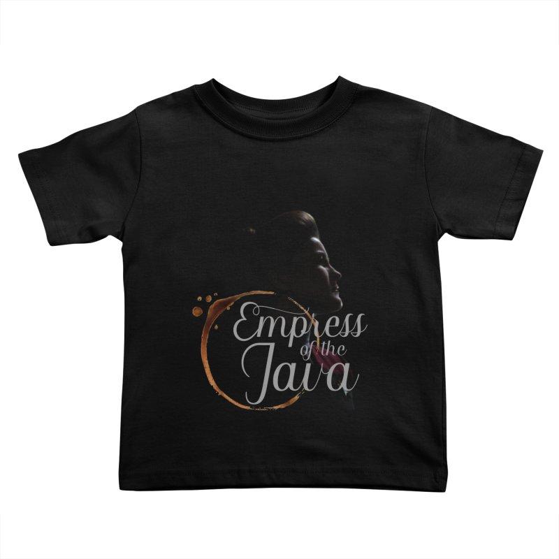 Empress of the Java Kids Toddler T-Shirt by khurst's Artist Shop