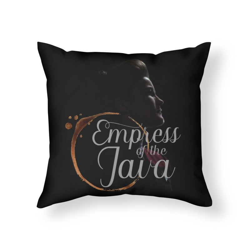 Empress of the Java Home Throw Pillow by khurst's Artist Shop