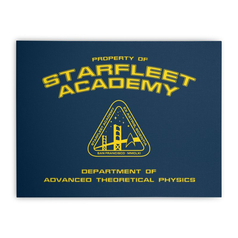 Starfleet Academy - Department of Advanced Theoretical Physics Home Stretched Canvas by khurst's Artist Shop
