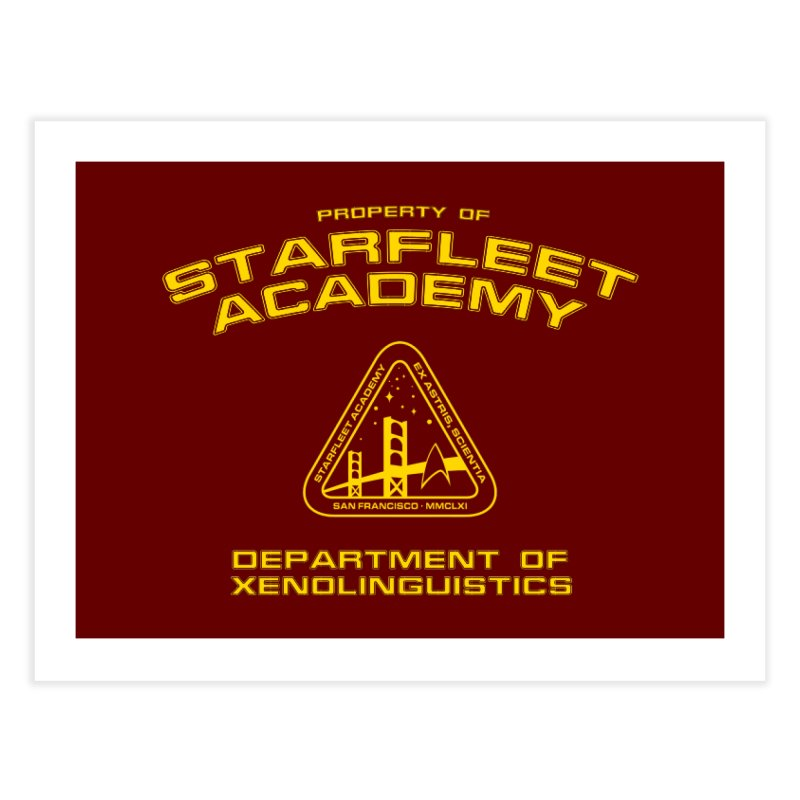 Starfleet Academy - Department of Xenolinguistics Home Fine Art Print by khurst's Artist Shop
