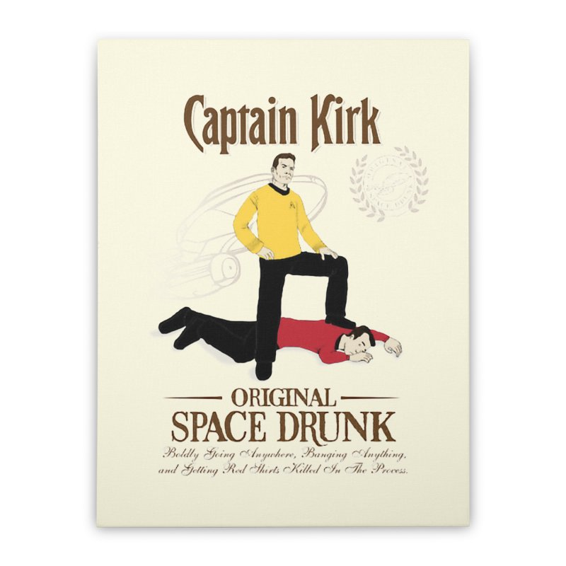 Captain Kirk - Original Space Drunk Home Stretched Canvas by khurst's Artist Shop