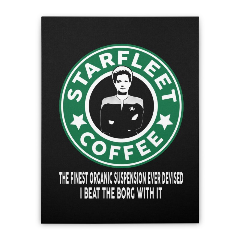 Kathryn Janeway's Starfleet Coffee Home Stretched Canvas by khurst's Artist Shop
