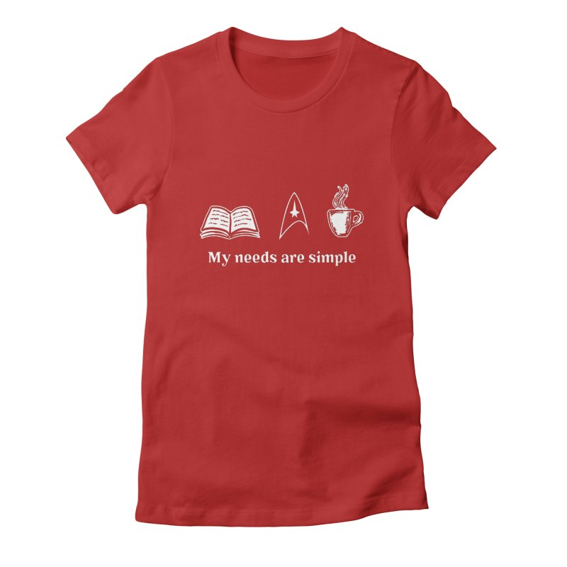 Simple Needs Women's Fitted T-Shirt by khurst's Artist Shop