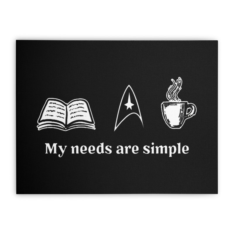 Simple Needs Home Stretched Canvas by khurst's Artist Shop