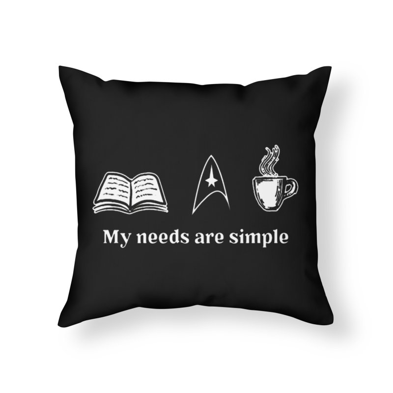 Simple Needs Home Throw Pillow by khurst's Artist Shop