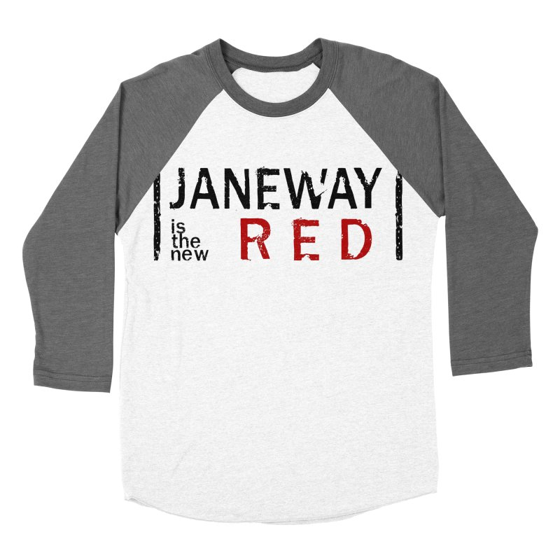 Janeway is the new Red Women's Baseball Triblend T-Shirt by khurst's Artist Shop