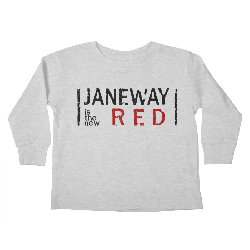 Janeway is the new Red Kids Toddler Longsleeve T-Shirt by To Boldly Merch